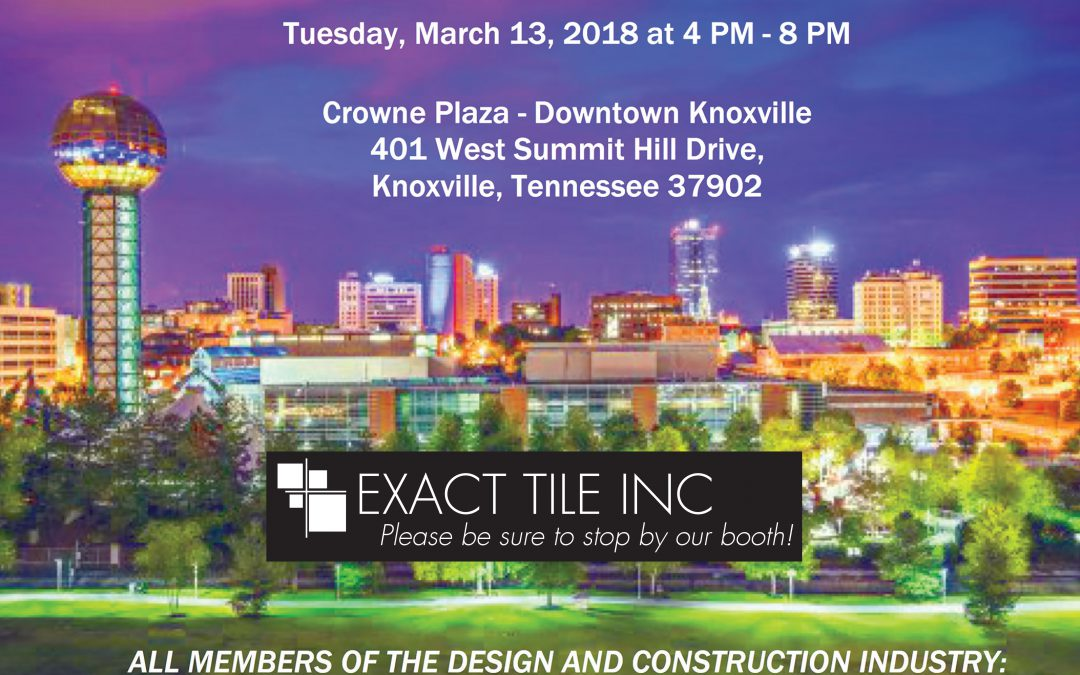 Exact Tile Inc will be at the 2018 E TN Building Products Show